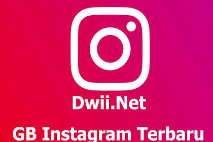 Download GB Instagram Terbaru Update 2020 (versi 3.60 Official)