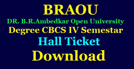 DR. B.R.Ambedkar Open University (BRAOU) Degree CBCS IV Semestar Hall Ticket Download /2020/02/DR-BR-Ambedkar-Open-University-BRAOU-Degree-CBCS-IV-Semestar-Hall-Ticket-Download.html