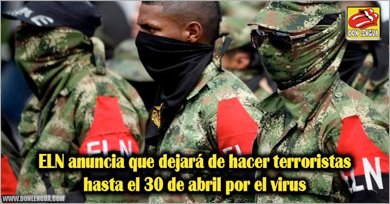 ELN anuncia que dejará de hacer atentados terroristas hasta el 30 de abril por el virus