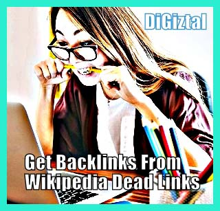 how to get backlinks from Wikipedia dead links