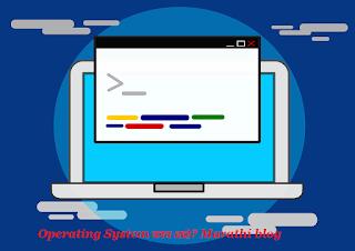 Operating System काय आहे?