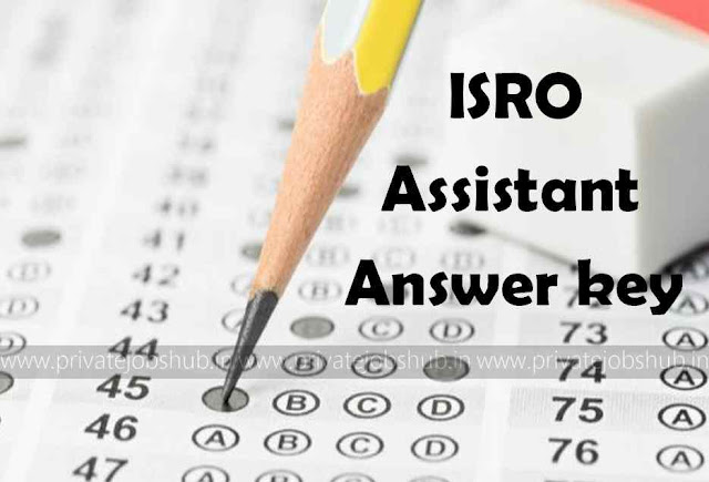 ISRO Assistant Answer key