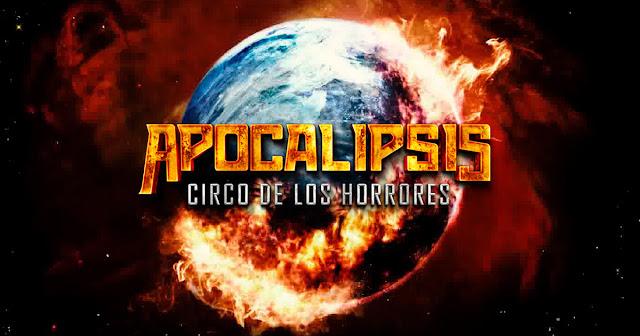 APOCALIPSIS, CIRCO DE LOS HORRORES: UNA HECATOMBE TEATRAL Y MUSICAL CERCANA A UNA REALIDAD MEDIOAMBIENTAL
