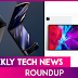 Weekly Tech Roundup
