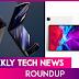 Weekly Tech Roundup