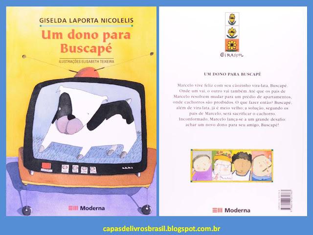 Um dono para Buscapé. Giselda Laporta Nicolelis. Editora Moderna. Coleção Girassol. Elisabeth Teixeira. Capa de Livro. Book Cover.