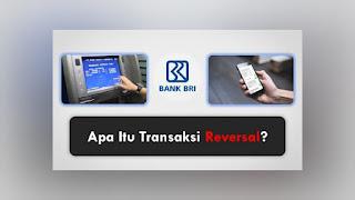 Arti Transaksi Reserval Bank BRI