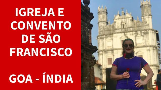 Igreja e Convento de São Francisco em Goa na Índia
