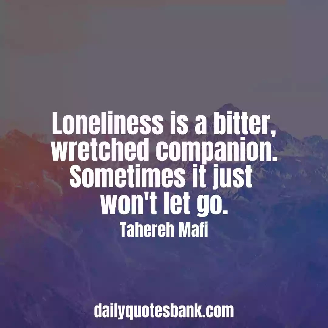 Feeling Lonely Quotes About Relationships