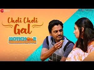 छोटी छोटी गल - Choti Choti Gal (Motichoor Chaknachoor) Lyrics