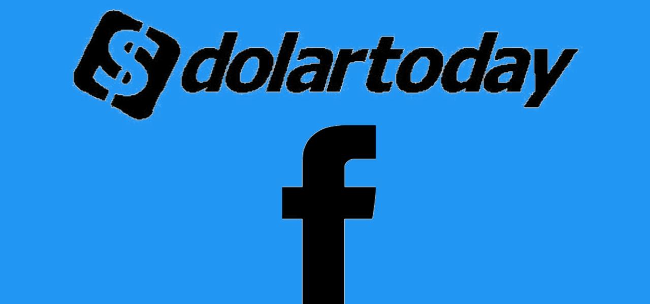 dolartoday facebook, dolartoday sin bloqueos facebook, facebook dolartoday