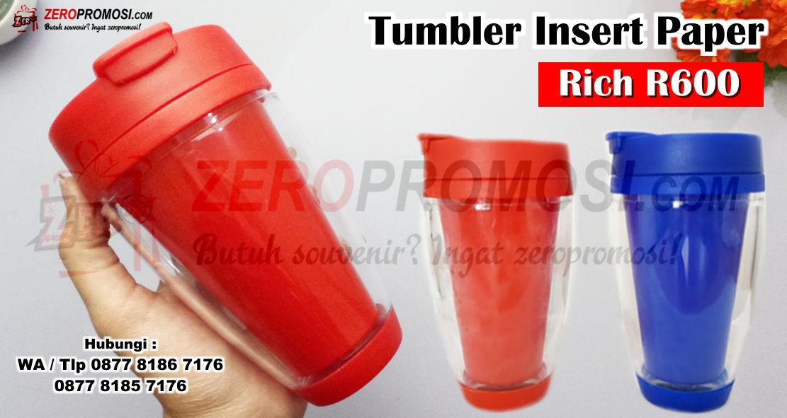 INSERT PAPER PROMOSI THUMBLER Merk Rich R600, Tumbler plastik insert paper Rich R600 custom