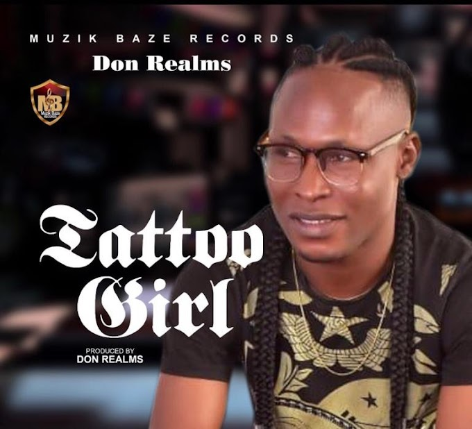 Don Realms – Tattoo Girl ( Prod by Don Realms) Mp3 Download