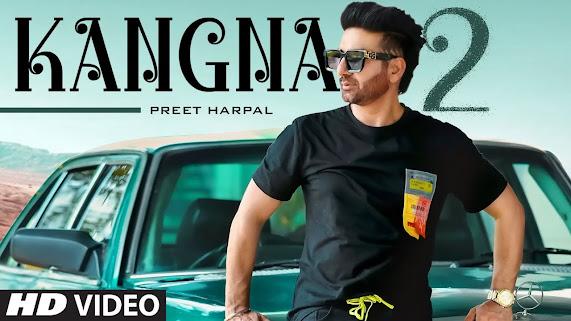Preet Harpal: Kangna 2 Song Lyrics | Dr Zeus | Team DG | Latest Punjabi Songs 2021 Lyrics Planet