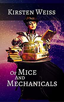 Of Mice and Mechanicals cover