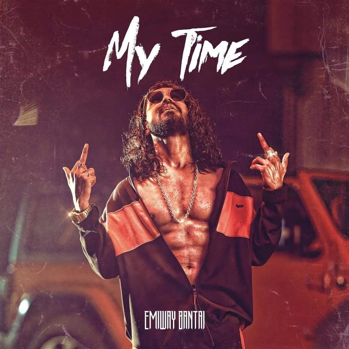My Time Emiway Bantai Mp3 Song Download 320kbps Free