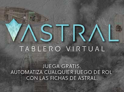 Publicidad. Astral Tablero Virtual. Juega Gratis. Automatiza cualquier juego de rol con las fichas de Astral. Enlace a la web oficial de la plataforma.