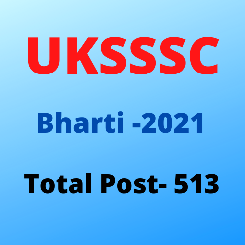 UKSSSC Uttarakhad Patwari, Lekhpal  Bharti- 2021-  UKSSSC उत्तराखंड पटवारी, लेखपाल भर्ती 2021