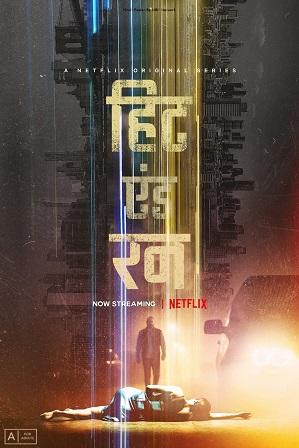 Hit and Run Season 1 Full Hindi Dual Audio Download 480p 720p All Episodes [2021 Netflix Series]