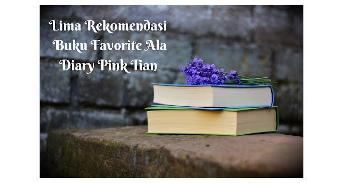 Day 10 : Lima Rekomendasi Buku Favorite Saya