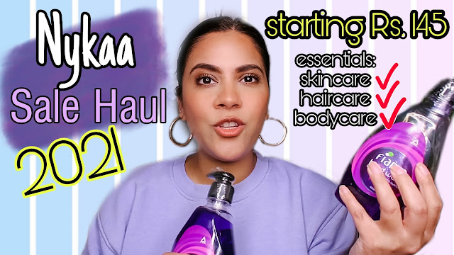 nykaa haul, 2021 haul, nykaa sale haul, 2021 essentials, lifestyles