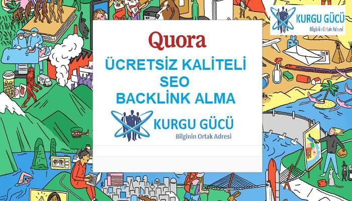 Quora.com'dan Ücretsiz Kaliteli SEO Backlink Alma Yöntemleri - Kurgu Gücü