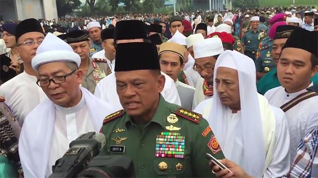 "Sindiran Pedas Panglima TNI Gatot Nurmantyo  : Jangan Kita Ikuti ""Ulama"" Yang Bersorban Tapi Memecah Belah NKRI"