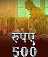 18+ Rupaya 500 (2021) UllU Original Watch Online Movies
