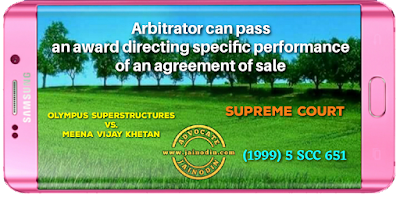 Arbitrator can pass an award directing specific performance of an agreement of sale