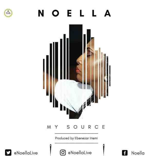 Music: My Source - Noella