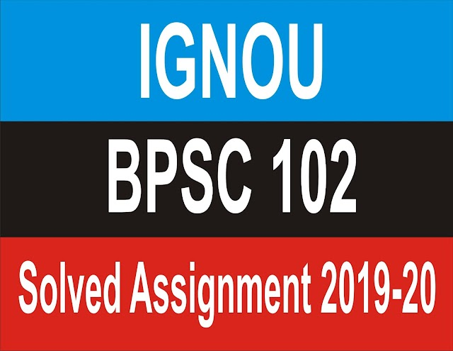 BPSC -102: Constitutional Government And Democracy In India