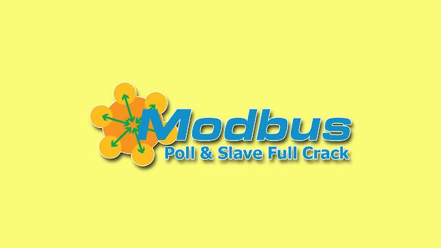 Modbus Poll và Modbus Slave - Phần mềm mô phỏng Modbus Protocol