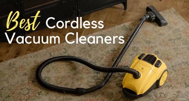 best cordless vacuum cleaners for hardwood floors & carpet