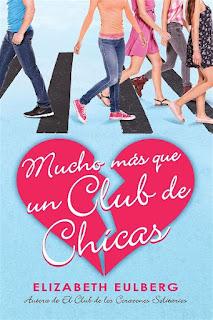 Mucho más que un club de chicas | Corazones solitarios #2 | Elizabeth Eulberg