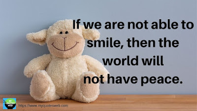 Best Quotes on Smile - If we are not able