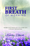 First Breath of Morning: Where God Waits for You Every Day - A 90 Day Devotional