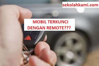 cara membuka mobil yang terkunci dengan remote
