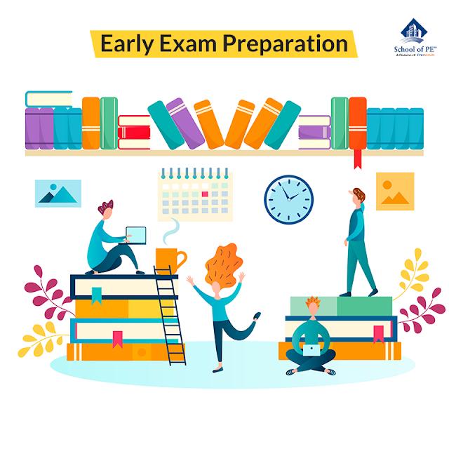 Early Exam Preparation