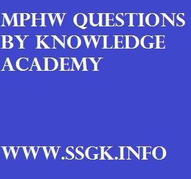 MPHW QUESTIONS BY KNOWLEDGE ACADEMY