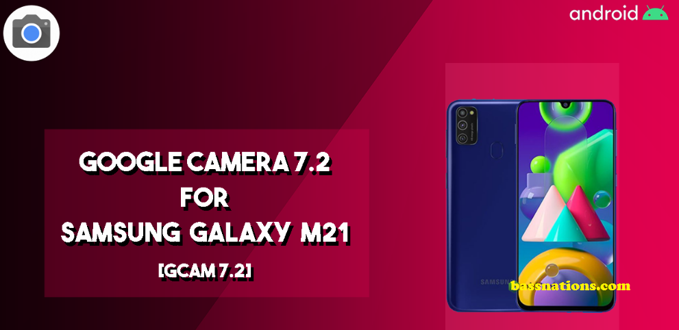 Download Wallpaper Download GCam 7.2 for Samsung Galaxy M21