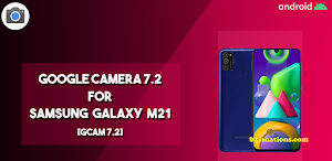 Download GCam 7.2 for Samsung Galaxy M21