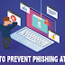10 Very Simple Ways To Prevent Online Phishing Attacks