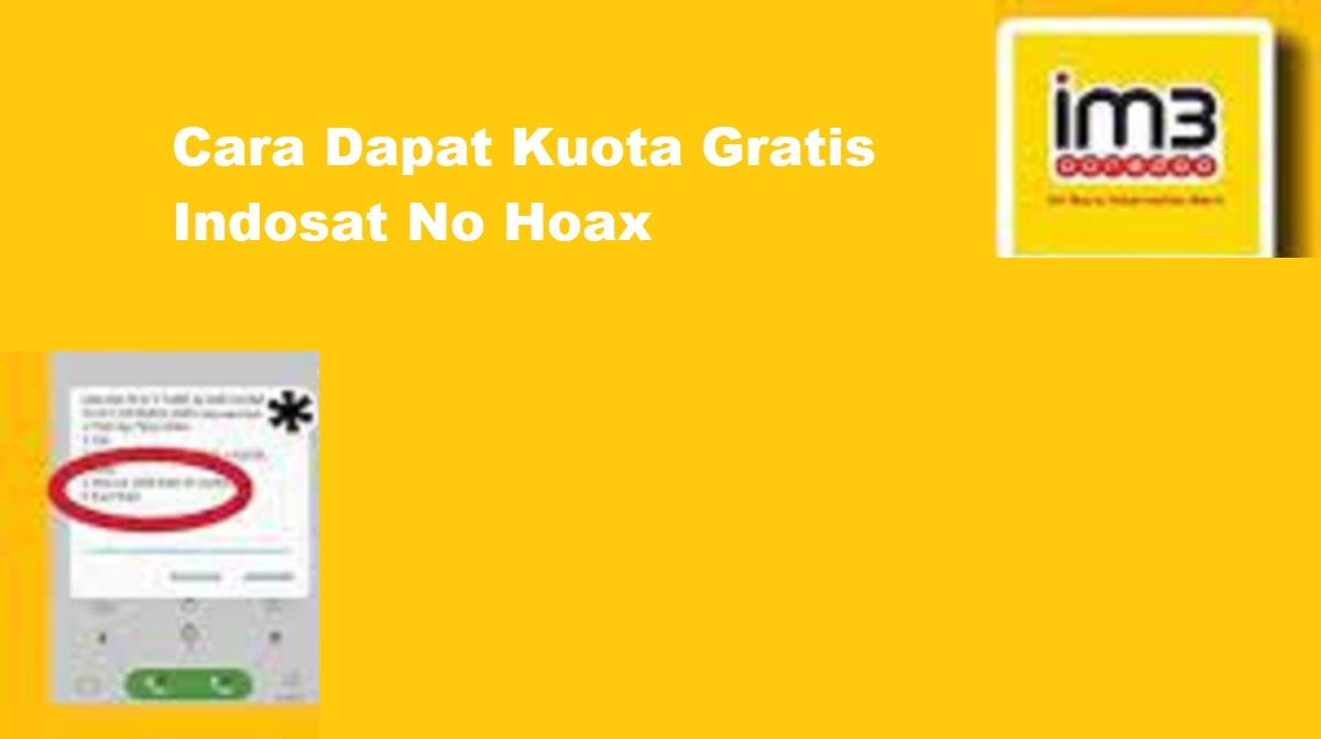 Cara Dapat Kuota Gratis Indosat No Hoax