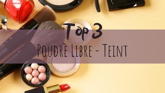 Top 3 Poudre Libre