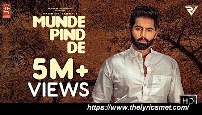 Munde Pind De Song Lyrics | Parmish Verma | Agam Mann | Latest Punjabi Songs 2020
