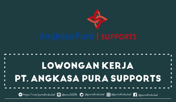 lowongan-kerja-terbaru-pt-angkasa-pura-supports-agustus-2019