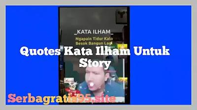 Quote Kata Ilham viral 2021