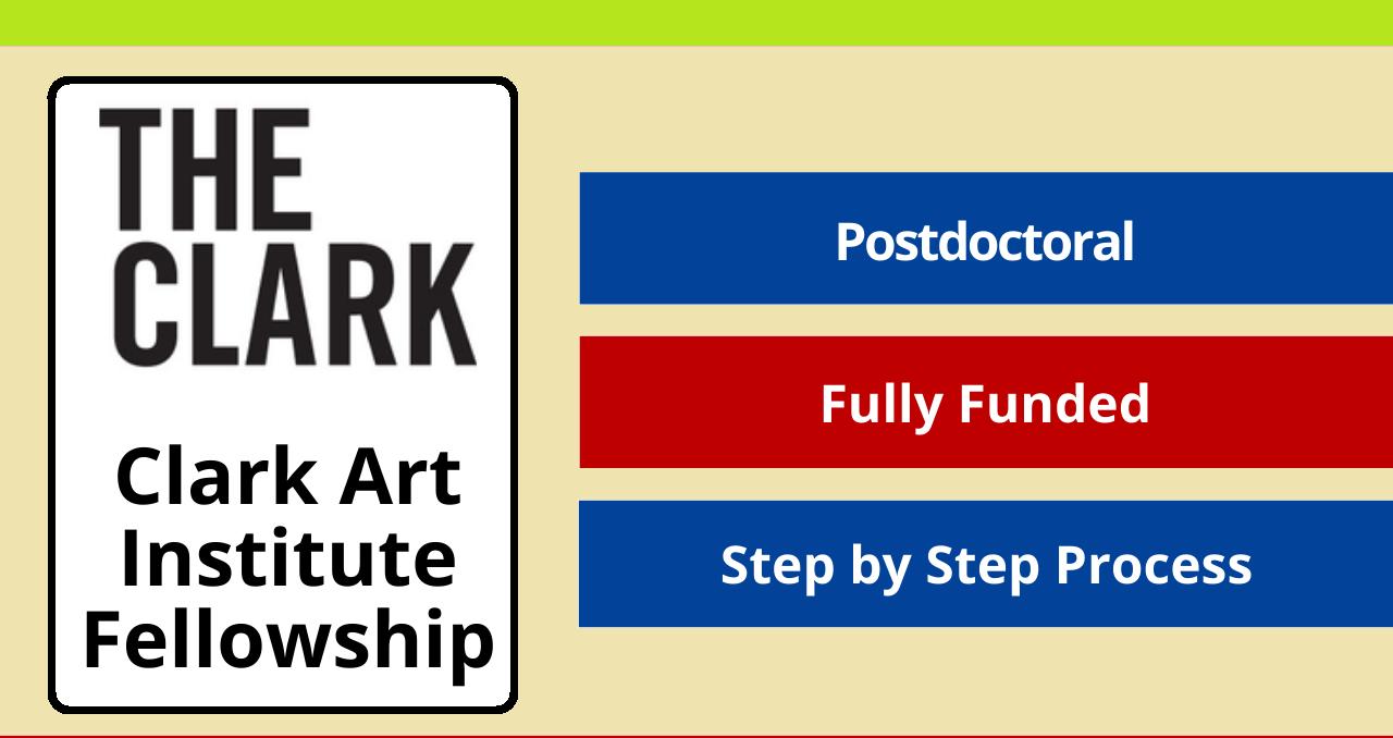 زمالة معهد كلارك للفنون 2022-2023 الولايات المتحدة الأمريكية (ممولة بالكامل)