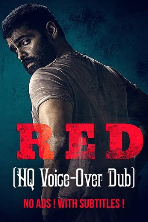 Download Red (2021) Dual Audio {Hindi(FanDub)-Telugu} Movie 480p   720p WEB-DL 500MB   1.2GB