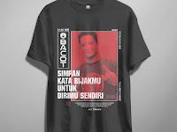 Design T-Shirt Streetwear Keren (Simpan Kata Bijakmu Untuk Dirimu Sendiri)